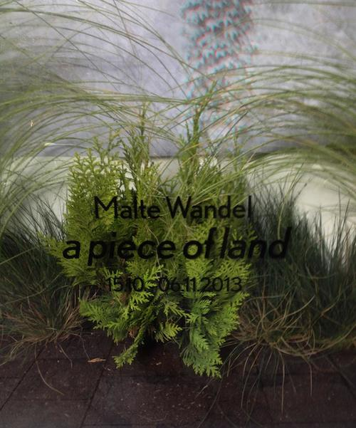 Malte Wandel - a piece of land